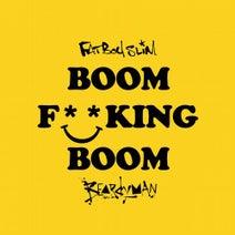 Fatboy Slim - Boom F**King Boom (feat. Beardyman)