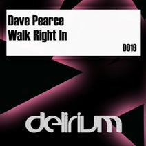 Dave Pearce - Walk Right In (Extended Mix)