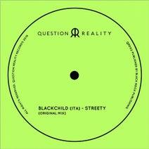 Blackchild (ITA) - Streety (Original)