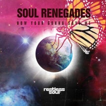 Soul Renegades - Now Your Gonna Save Me