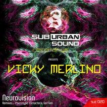 Vicky Merlino, Phenotype, Climacteria, Gen Gen - Neurovision