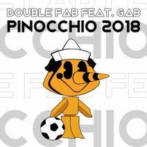 Double Fab - Pinocchio 2018 (feat. Gab)