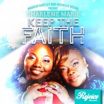 Sharlene Marie - Keep The Faith [Presented By Andrew Hartley & Michelle Weeks]