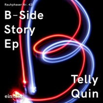 Telly Quin - B Side Story