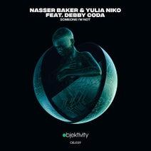 Nasser Baker, Yulia Niko, Debby Coda - Someone I'm Not