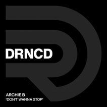 Archie B, Fat Men At The Disco, Preset - Don't Wanna Stop