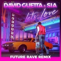 David Guetta, David Guetta, Sia, MORTEN, Future Rave - Let's Love