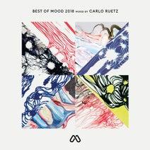 DJ Mix, Wigbert, Stephan Hinz, M.I.T.A., Anna V., SUDO, Carlo Ruetz, Carl Cox, Nicole Moudaber, Moby, Fur Coat, Popof, Sly Faux - Best of Mood 2018 Mixed by Carlo Ruetz