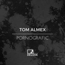 Tom Almex, Jase, Patrick Arbez - Pornografic