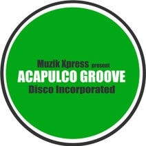 Disco Incorporated - Acapulco Groove