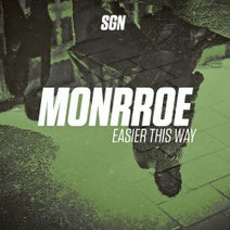 Monrroe - Easier This Way