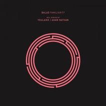 Balad, youlaike, Adam Nathan - Familiarity