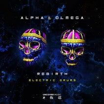 Alpha & Olmega - Electric Drums (Alpha & Olmega Remix)