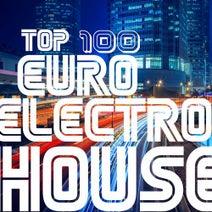 Electroshock, Electro Suspects, Dino Sor, Royal Music Paris, Digital Grass, Dj - McDonald, Dj.Romana, DJ AleX Xandr, Dima Tumbler, Dj Kolya Rash, I - BIZ, DJ Mojito, Dj Vantigo, Dmitry Bereza, Dub Ntn, Cream Sound, El Aero, DJ Slam, Mister P, Elefant Man, Elektron M, Ewan Rill, Fico, FreshwaveZ, Galaxy, Gh05T, Kanov, GraySP, Grey Wave, Hugo Bass, Switch Cook, Iconal, Imperial Box, Inversion Sound, Ivan L., J. Night, Jeremy Diesel, Kamera, Kertek, Ksd, Laenas Prince, Manchus, Solstice, MARI IVA, Maxim Linemoon, Max Livin, Moving, mr. Angel boy, MUBiNT, Nic Bax, Night Eclipse, Nightloverz, Nikita Prjadun, Nuclear, Outerspace, Paro Dion, Perspective DJ's, PVBXXS, Pyramid Legends, Q, Rafijho, Rav, SamNSK, Sandro P, Sapphirine Phlant, Sawa, Second Age, Sergey Paradox, Seventim, Sistal, Snake, Spyke, Staziz, Stop Narcotic, Sunbeamz, Swith Cook, Takky, Ziot, D.P.Kash, RezQ Sound, Stefano Andia, E-Spectro, DJ Extenss - Top 100 Euro Electro House, Vol. 2