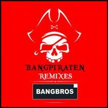 Bangbros, Timster, Ninth, Sunset Project, Dark Soldiers, D-Tune, H.U.P.D., HardBuzzer - Bangpiraten (Remixes)
