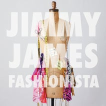 Jimmy James, Frank Bailey, Marcelo Castelli, Nick Terranova - Fashionista EP