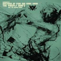 Bastards Of Funk, Sonic Union, Gai Barone - The Firefly Dance