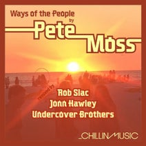 Pete Moss, Rob Slac, Undercover Brothers, Jonn Hawley - Ways of the People EP