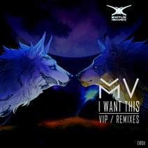 MV, Axillian, Exception, Quartizone - I Want This (VIP / Remixes)