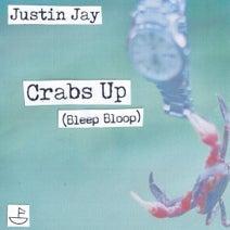 Justin Jay, X-Coast - Crabs Up (Bleep Bloop)