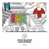 Richie Blacker - Mess Express