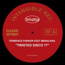 Terrence Parker, Merachka - Twisted Disco 77