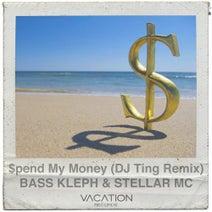 Bass Kleph, Stellar MC, DJ Ting, GOTIFOO - $pend My Money (2018 Mixes)