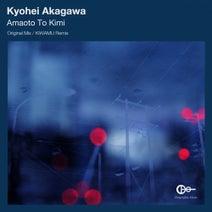 Kyohei Akagawa, Kiwamu - Amaoto To Kimi