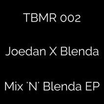 Joedan, MC Blenda, Quiet Storm, Tyler O'Neill - Mix 'N' Blenda EP