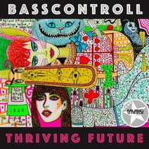 Basscontroll - Thriving Future