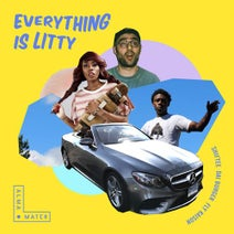 Shiftee, Dai Burger, Fly Kaison - Everything Is Litty