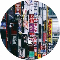Markus Suckut - New Life EP