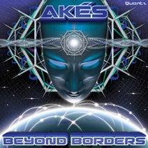 Akes, Cosmo, Mimic Vat, Mad Scientist, Metaform, Amras, Necropsycho, Maramba, Calabi Yau - Beyond Borders