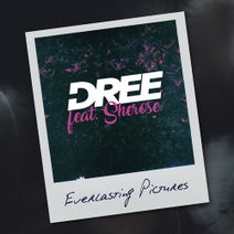 Sway Gray, BATEZ, Dree, Sherose - Everlasting Pictures