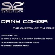 Dany Cohiba, Franz Furxhiu e Andrea Guaraldo, Alessandro Bolognese, Damian Deroma - The Cherry Of My Cake