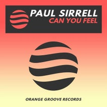 Paul Sirrell - Can You Feel