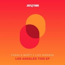 Chaka & Marty, Luis Miranda - Los Angeles Tio EP