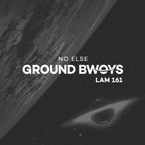 No Else - Ground Bwoys