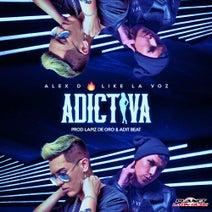 Alex D, Like La Voz - Adictiva