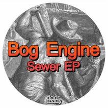 Bog Engine, Boooox - Sewer EP