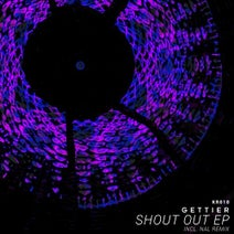 Gettier, NAL (UK) - Shout Out EP
