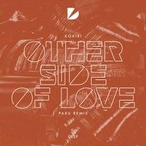 Kokiri, Parx - Other Side Of Love - Parx Remix