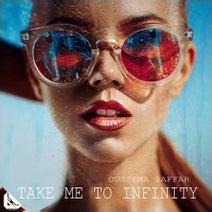 Oussema Saffar - Take Me to Infinity