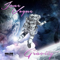 Jane Vogue - Gravity