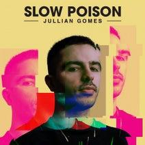 Jullian Gomes, Samantha Thornhill, Martin Iveson, Jinadu, Zaki Ibrahim, Ree Morris, Tahir Jones, Fka Mash, B. Bravo - Slow Poison