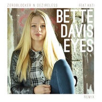 zeroblocker n deZireless - Bette Davis Eyes
