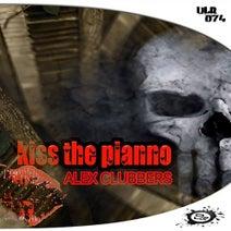 Alex Clubbers - Kiss The Piano