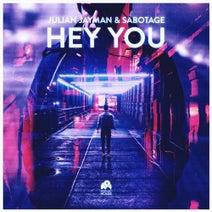 Julian Jayman, Sabotage (H) - Hey You