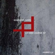 Marwan Sabb - La Vibe Diurne EP