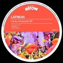 Latmun - Funky Drummer EP